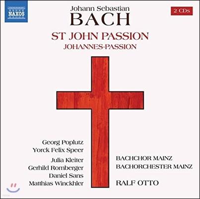 Ralf Otto / Georg Poplutz 바흐: 요한 수난곡 [1749년 버전+1725년 버전] (J.S. Bach: St. John Passion BWV245)