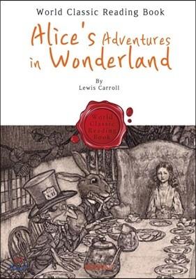 이상한 나라의 앨리스 : Alice's Adventures in Wonderland (영어 원서)