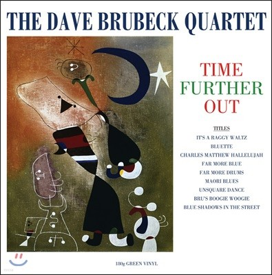 Dave Brubeck Quartet (데이브 브루벡 쿼텟) - Time Further Out [그린 컬러 LP]