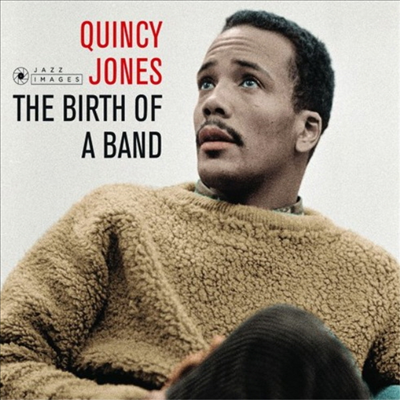 Quincy Jones - Birth of a Band/Big Band Bossa Nova (Remastered)(2 On 1CD)(Digipack)