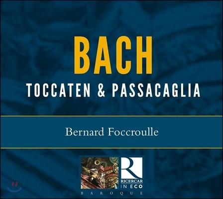Bernard Foccroulle 바흐: 토카타와 파사칼리아 (J.S. Bach: Toccatas & Passacaglia)