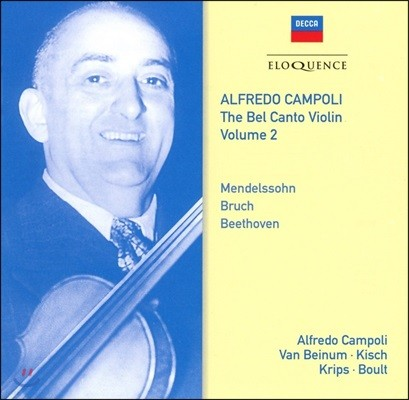 Alfredo Campoli 알프레도 캄폴리 벨 칸토 바이올린 2집 - 협주곡: 멘델스존 / 브루흐 / 베토벤