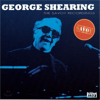 George Shearing - The Savoy Recordings: George Shearing