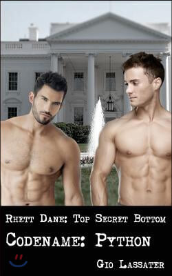 Rhett Dane: Top Secret Bottom: Codename: Python