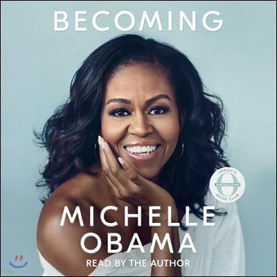 Becoming : Audio Book (오디오북/비축약) : 미셸 오바마 자서전
