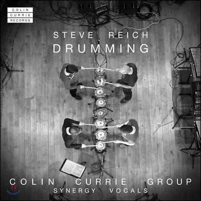 Colin Currie Group 스티브 라이히: 드러밍 (Steve Reich: Drumming)
