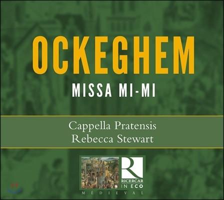 Cappella Pratensis 오케겜: 미사 '미-미' (Ockeghem: Missa Mi-Mi)