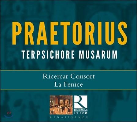 Ricercar Consort 미하엘 프레토리우스: 테르프시코레 무곡집  [춤의 기쁨] (M. Praetorius: Terpsichore Musarum)