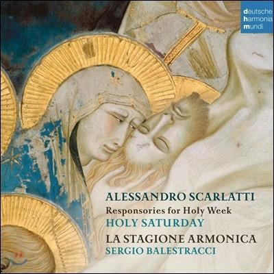 La Stagione Armonica 스카를라티: 성 주간을 위한 응창성가 - 성 토요일 (A. Scarlatti: Responsories for Holy Week - Holy Saturday)