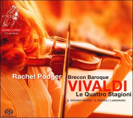 Rachel Podger 비발디: 바이올린 협주곡 '사계', '그로소 모굴' RV208, '아모로소' RV271, '안식-성탄을 위하여'