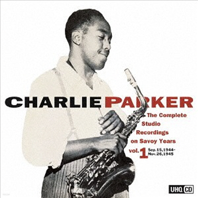 Charlie Parker - Complete Studio Recording on Savoy Years Vol.1 (UHQCD)(일본반)