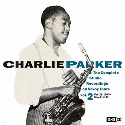 Charlie Parker - Complete Studio Recording on Savoy Years Vol.2 (UHQCD)(일본반)
