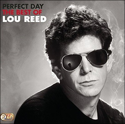 Lou Reed (루 리드) - Perfect Day: The Best Of Lou Reed