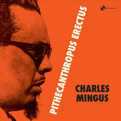 Charles Mingus - Pithecanthropus Erectus (Ltd. Ed)(Remastered)(180G)(LP)