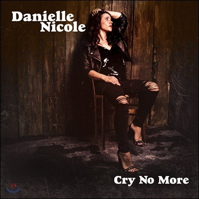 Danielle Nicole (다니엘 니콜) - Cry No More [LP]