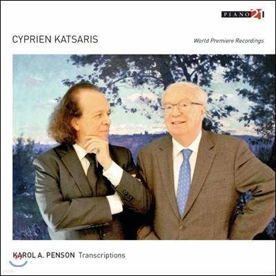 Cyprien Katsaris 캐롤 A. 펜슨: 피아노 편곡 명곡집 (Karol A. Penson: Transcriptions)