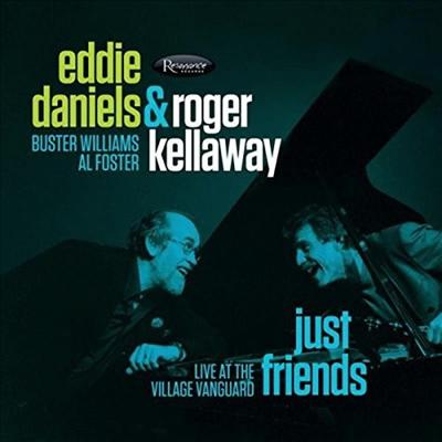 Eddie Daniels / Roger Kellaway - Just Friends - Live At The Village Vanguard (Digipack)(CD)