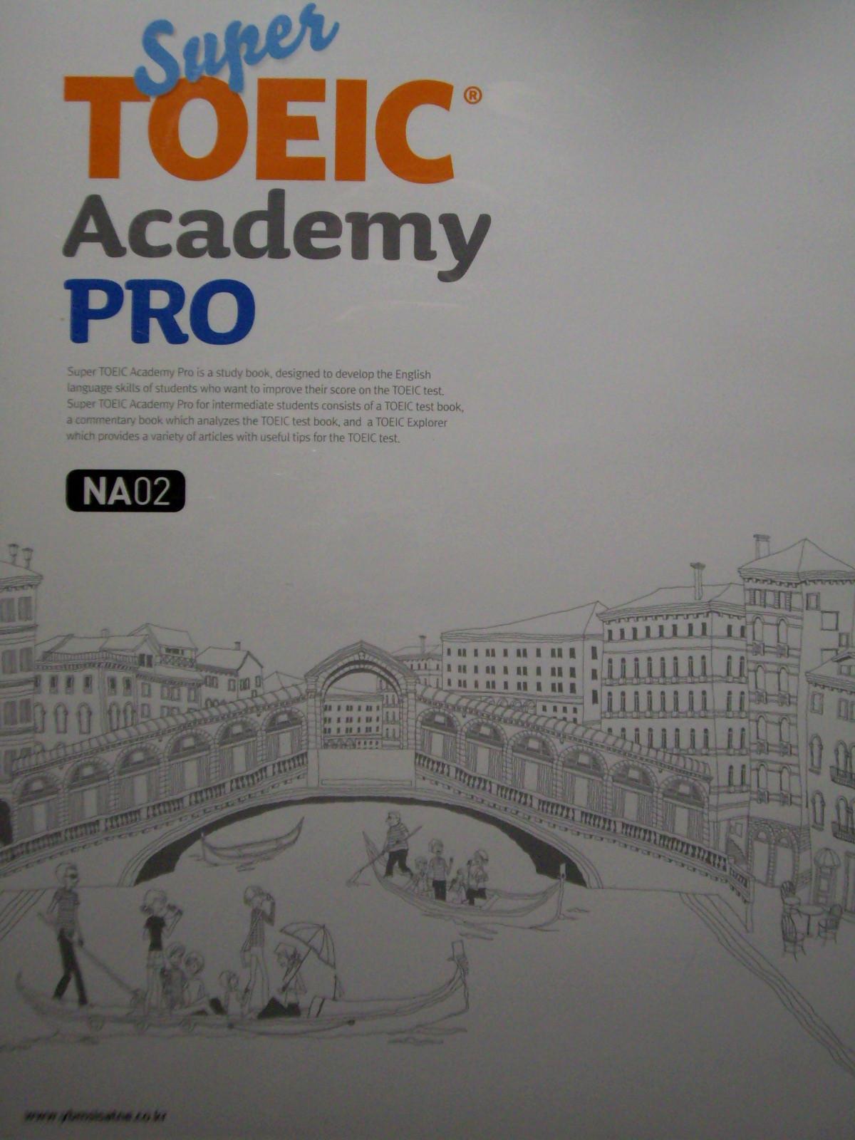 Super TOEIC Academy PRO (NA02 ~ NA03) [전2세트]