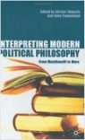 Interpreting Modern Political Theory (Hardcover) - From Machiavelli to Marx