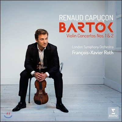 Renaud Capucon 바르톡: 바이올린 협주곡 1번, 2번 (Bartok: Violin Concertos Sz.36 & Sz.112)