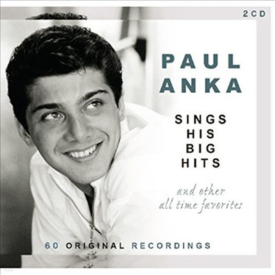 Paul Anka - Sings His Big Hits & Other All-Time Favorites (2CD)