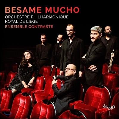 Ensemble Contraste 베사메 무쵸 - 피아졸라 / 가르델: 탱고 음악 (Besame Mucho)