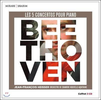 Jean-Francois Heisser 베토벤: 피아노 협주곡 1-5번 전곡 (Beethoven: Complete Piano Concertos)