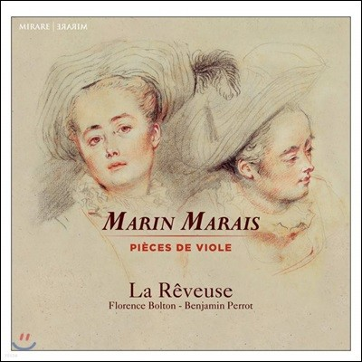 La Reveuse 마랭 마레: 비올 모음곡 (Marin Marais: Pieces de Viole)