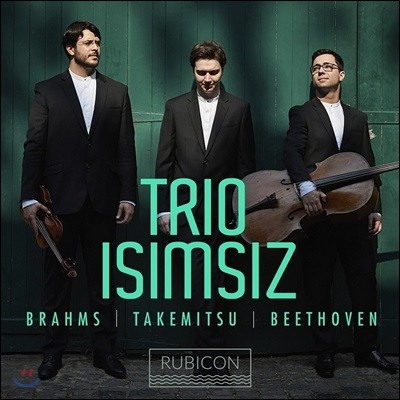 Trio Isimsiz 브람스: 피아노 삼중주 3번 / 타케미츠: 비트윈 타이즈 / 베토벤: 피아노 삼중주 5번 '유령' (Brahms / Takemitsu / Beethoven: Piano Trios)