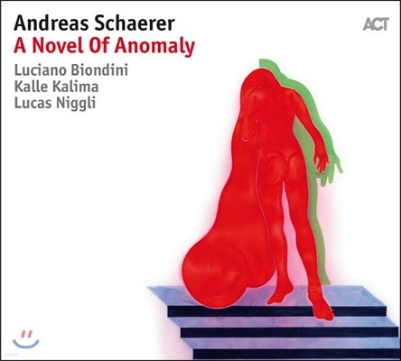 Andreas Schaerer (안드레아스 쉐러) - A Novel Of Anomaly