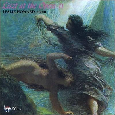 Leslie Howard / Geoffrey Parsons 리스트: 오페라 편곡집 2권 (Liszt at the Opera 2)