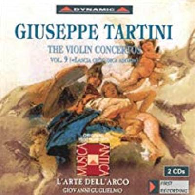 타르티니 : 바이올린 협주곡 (Tartini : Violin Concertos, Vol. 9 'Lascia Ch'Io Dica Addio') (2CD) - Giovanni Guglielmo