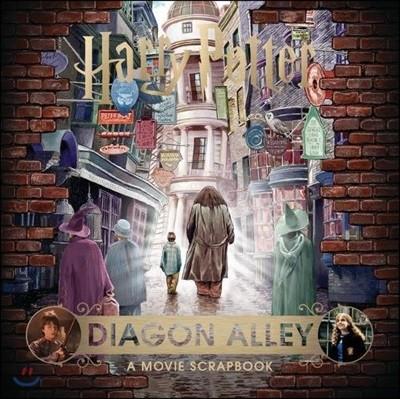 Harry Potter Diagon Alley : A Movie Scrapbook