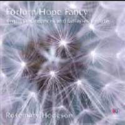 Forlorn Hope Fancy - Rosemary Hodgson