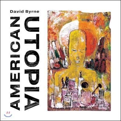 David Byrne (데이비드 번) - American Utopia