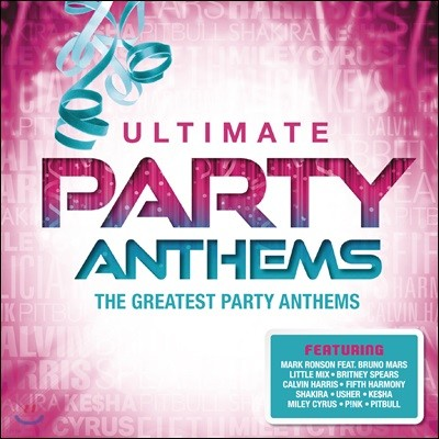 파티 음악 베스트 모음집 (The Ultimate Party Anthems : The Greatest Music For Party)