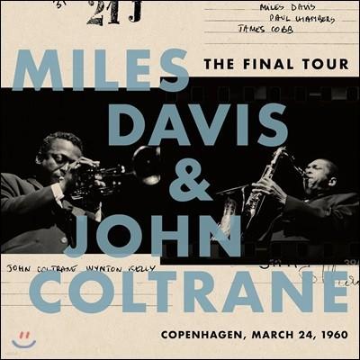 Miles Davis & John Coltrane (마일스 데이비스 & 존 콜트레인) - The Final Tour: Copenhagen, March 24, 1960 [LP]
