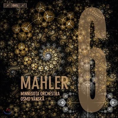 Osmo Vanska 말러: 교향곡 6번 '비극적' - 오스모 벤스케 (Mahler: Symphony No.6 in a minor 'Tragic')