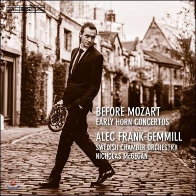 Alec Frank-Gemmill 모차르트 이전의 호른 협주곡집 (Before Mozart - Early Horn Concertos)