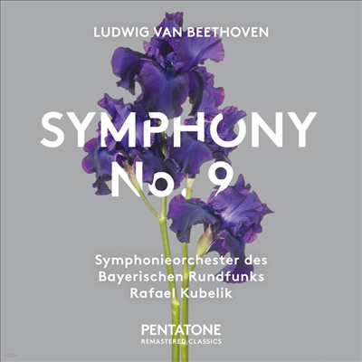 베토벤: 교향곡 9번 '합창' (Beethoven: Symphony No.9 'Choral') (SACD Hybrid) - Rafael Kubelik