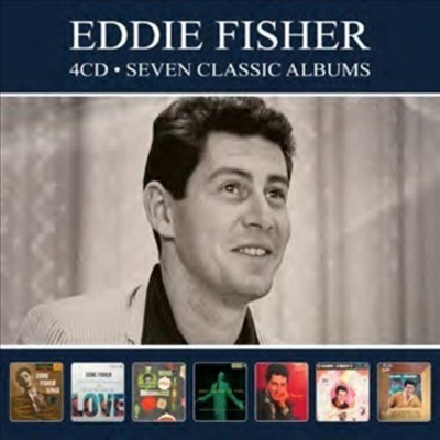 Eddie Fisher - 7 Classic Albums (Remastered)(4CD)