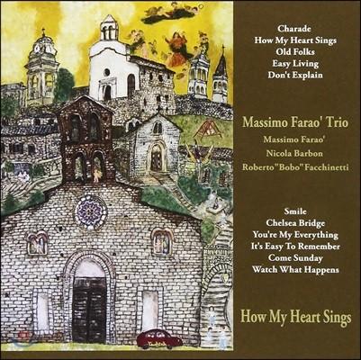 Massimo Farao' Trio (마시모 파라오 트리오) - How My Heart Sings