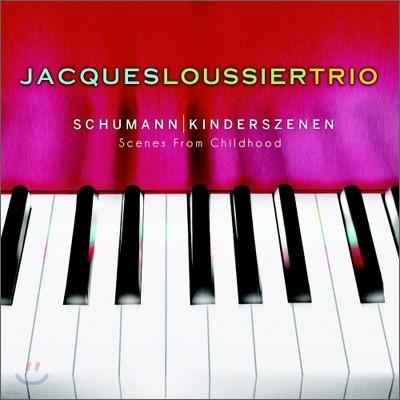 Jacques Loussier Trio - Schumann: Kinderszenen (Scenes From Childhood)