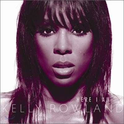 Kelly Rowland - Here I Am (International Version)