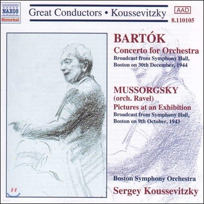 Serge Koussevitzky 바르톡: 관현악 협주곡 / 무소르그스키: 전람회의 그림 (Bartok: Concerto for Orchestra / Mussorgsky: Pictures At An Exhibition)