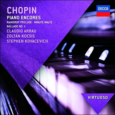 Claudio Arrau / Stephen Kovacevich 쇼팽: 피아노 독주집 (Chopin: Piano Encores)