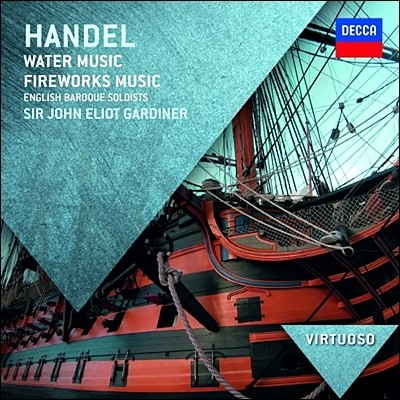 John Eliot Gardiner 헨델: 수상음악, 불꽃놀이 (Handel: Water Music, Fireworks Music) 존 엘리엇 가디너