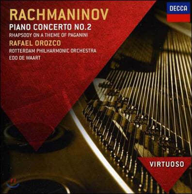 Rafael Orozco 라흐마니노프: 피아노 협주곡 2번, 파가니니 랩소디