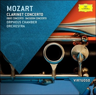 Orpheus Chamber Orchestra 모차르트: 클라리넷 협주곡 (Mozart: Clarinet Concerto K622, Oboe Concerto K314, Bassoon Concerto K191)