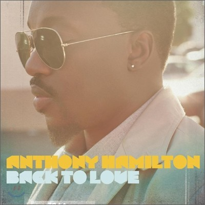Anthony Hamilton - Back To Love (Deluxe Edition)